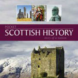 Pocket Scottish History: Story of a Nation