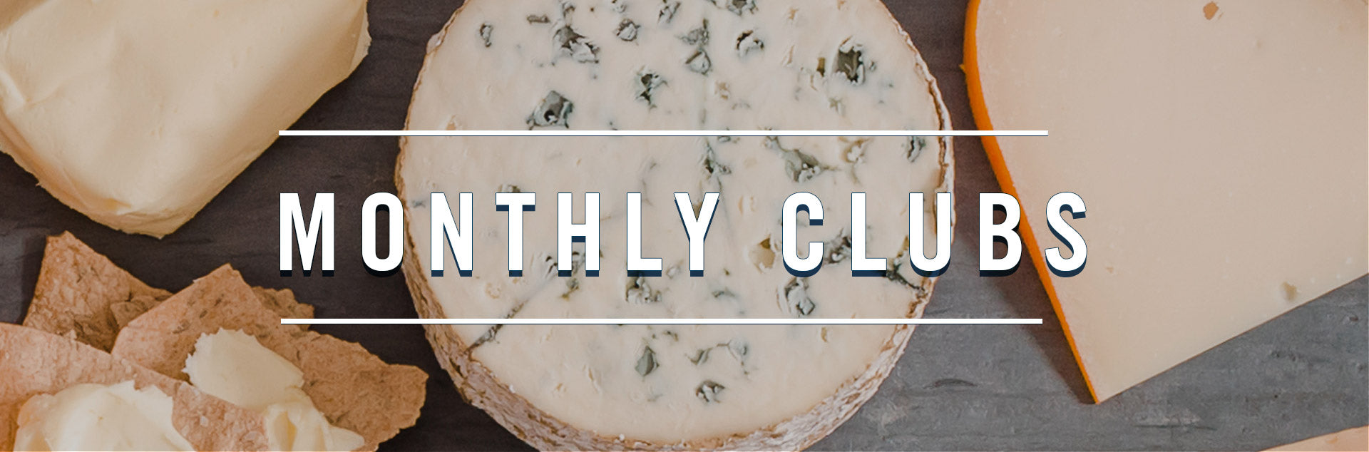 Monthly Cheese Club