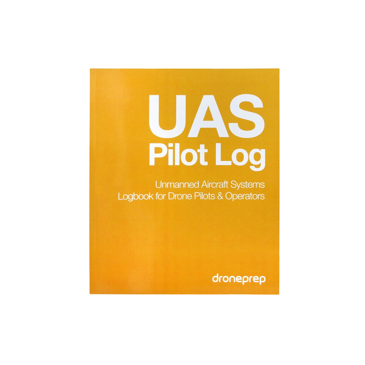 UAS Pilot Log: Unmanned Aircraft Systems Logbook for Drone Pilots & Operators -UAV & Drone Accessories- eGPS Solutions Inc.