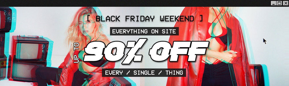 SHOP UP TO 90% OFF EVERYTHING