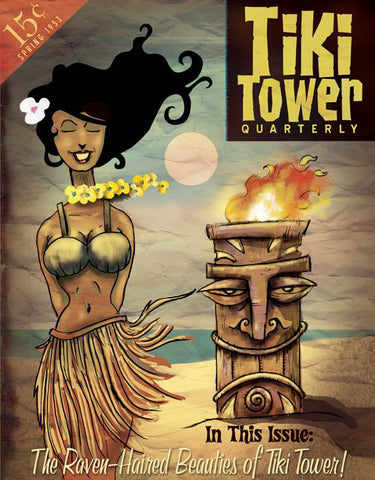 TIKI TOWER QUARTERLY: RAVEN-HAIRED BEAUTIES Print