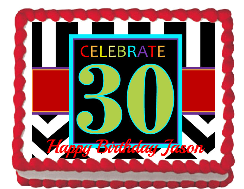 Celebrate 30 Edible Cake, Cupcake & Cookie Topper - Trish Gayle