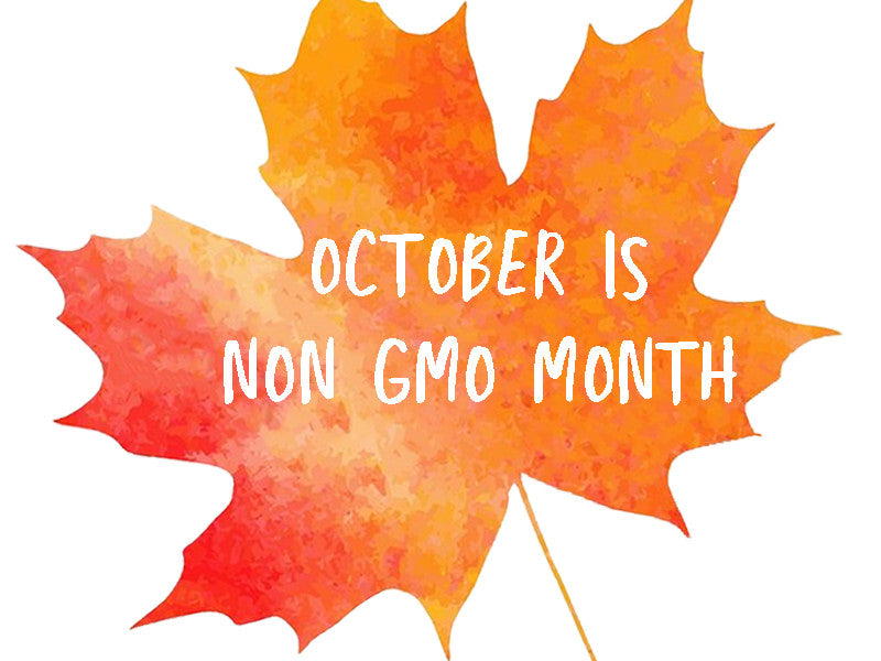 Celebrating Non-GMO Month