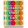 Elizabeth Street Cafe, The Cookbook
