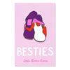 Besties enamel pin