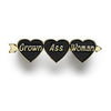 Grown Ass Woman enamel pin