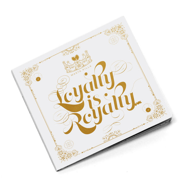 Loyalty Is Royalty (CD)