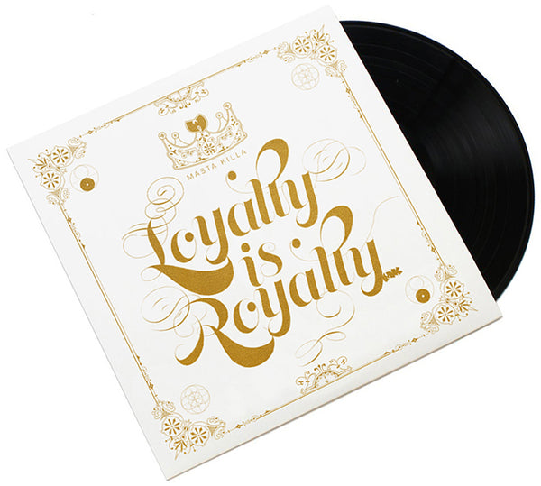 Loyalty Is Royalty (Vinyl 2LP)