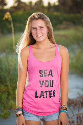Sea You Later - Tank