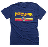 Mother Bear's Pizza Tee