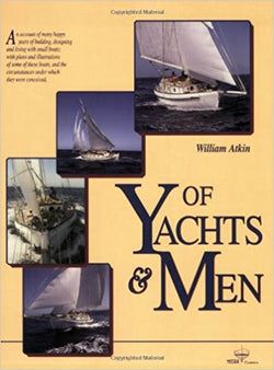 Of Yachts and Men -  by William Atkin