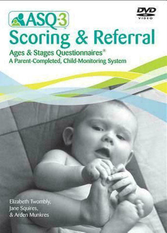 ASQ-3 Scoring & Referral Ages & Stages Questionnaires - DVD