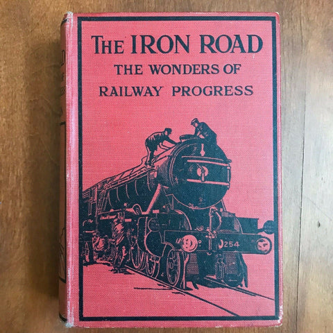 The Iron Road [Two volumes in one, UK, c. early 1950s]