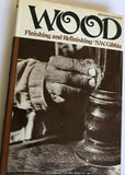 Wood: Finishing and Refinishing (S.W. Gibbia, 1971 HCDJ) Revised Edition