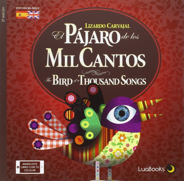 El Pajaro de Los Mil Cantos/The Bird of a Thousand Songs