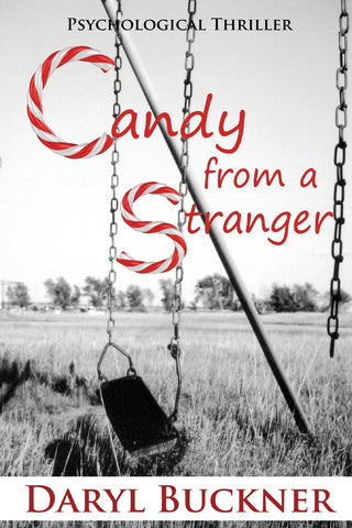 Candy from a Stranger by Daryl Buckner