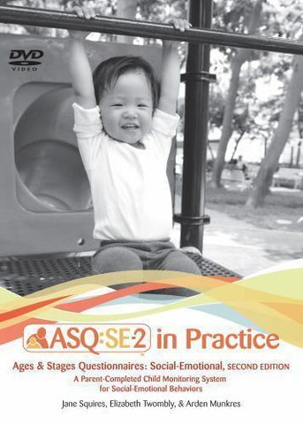 ASQ:SE-2 in Practice Ages & Stages Questionnaires Social-Emotional 2nd Ed. - DVD