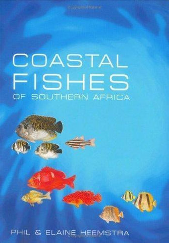 Coastal Fishes of Southern Africa by Phil Heemstra (2004, Paperback)