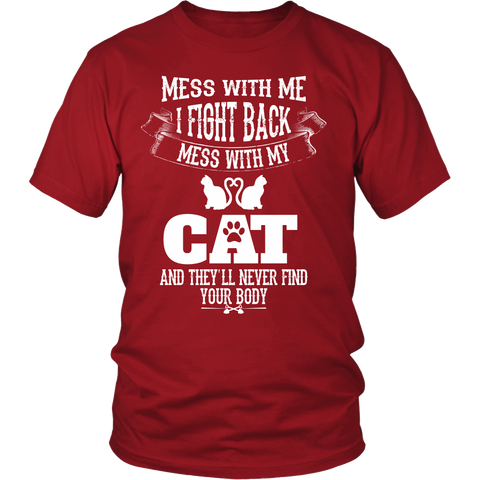 Mess With My Cat T-Shirt