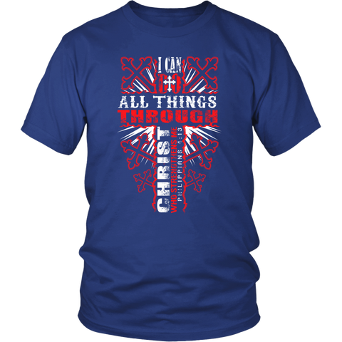 I Can Do All Things Through Christ Tee-Shirt - Free Shipping