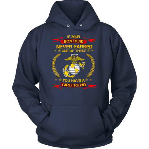 """If Your Boyfriend Never Earned..."" Custom-Printed Marine Shirt"