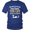 The Cat Was Allergic Shirt