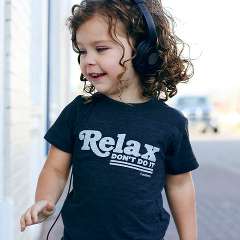 Relax don't do it tee on Hannah - tiny remix