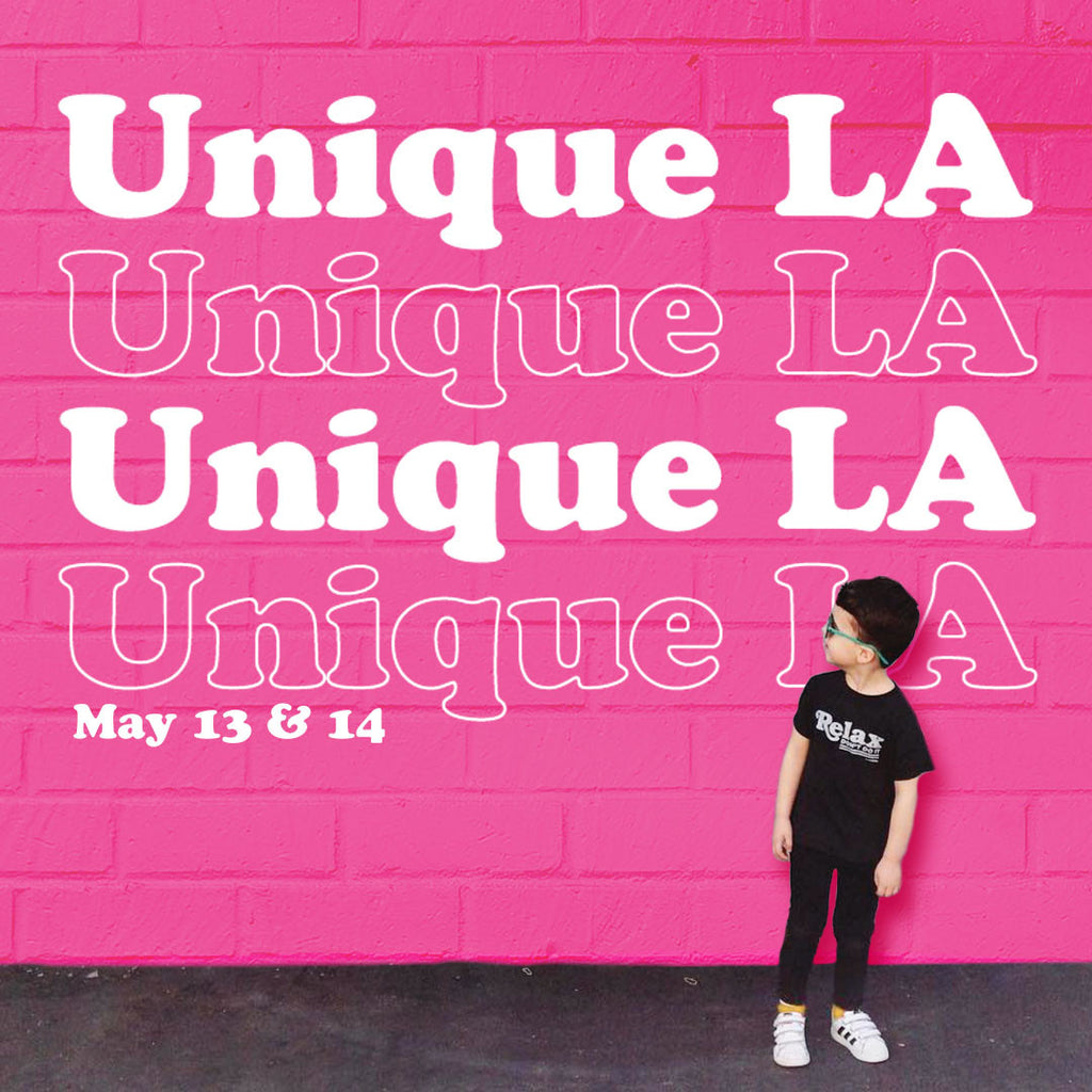 Unique LA May 13 & 14 - tiny remix, booth 197 in THE COOL CRIB