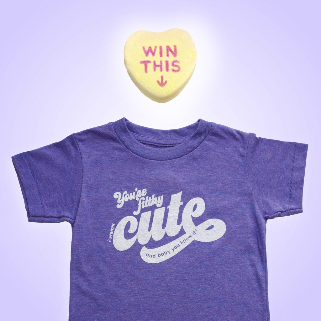 WIN THIS TEE - tiny remix limited edition purple tee - you're filthy cute and baby you know it