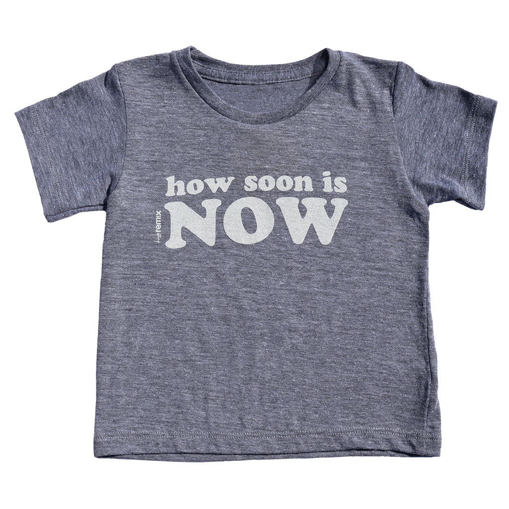 how soon is now - grey tee - vol.1 collection - tiny remix