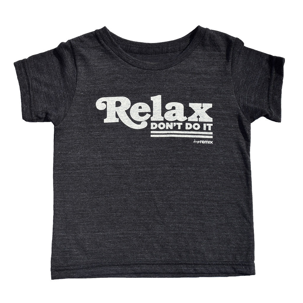 relax don't do it - black tee - vol.1 collection - tiny remix