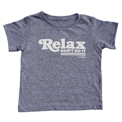 relax don't do it - grey tee - vol.1 collection - tiny remix