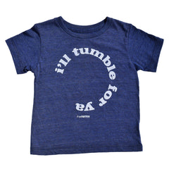 i'll tumble for ya - indigo tee - vol.1 collection - tiny remix