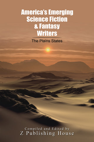 America's Emerging Science Fiction and Fantasy Writers: The Plains States