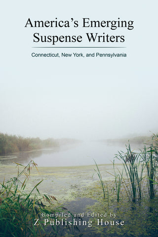 America's Emerging Suspense Writers: Connecticut, New York, and Pennsylvania