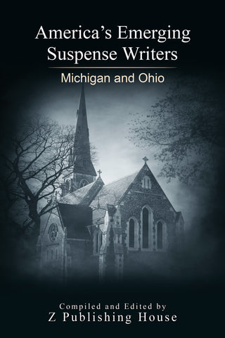 America's Emerging Suspense Writers: Michigan and Ohio