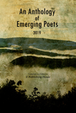An Anthology of Emerging Poets (2019)