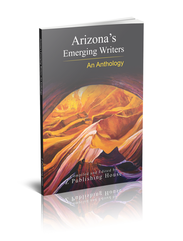 Arizona's Emerging Writers: An Anthology (Pre-Order)