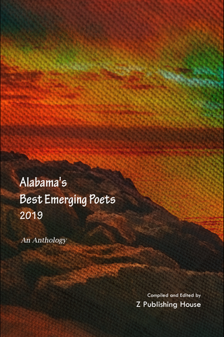 Alabama's Best Emerging Poets 2019: An Anthology