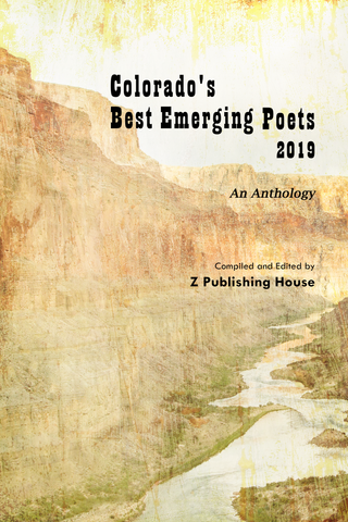 Colorado's Best Emerging Poets 2019: An Anthology