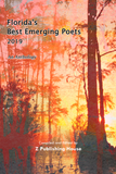Florida's Best Emerging Poets 2019: An Anthology