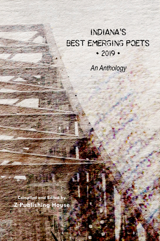 Indiana's Best Emerging Poets 2019: An Anthology