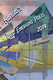 Kansas's Best Emerging Poets 2019: An Anthology