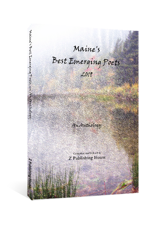 Maine's Best Emerging Poets 2019: An Anthology