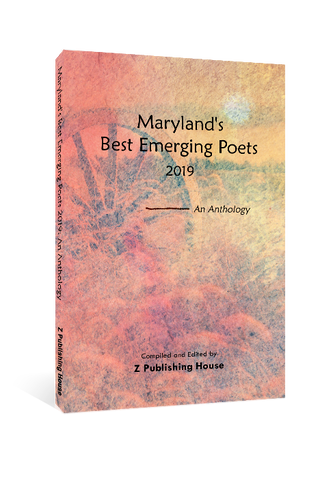Maryland's Best Emerging Poets 2019: An Anthology