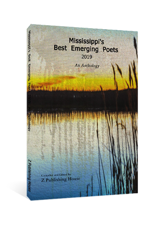 Mississippi's Best Emerging Poets 2019: An Anthology
