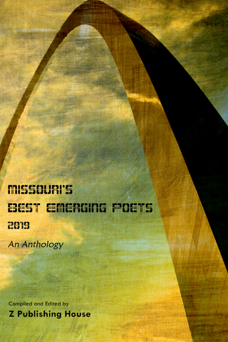 Missouri's Best Emerging Poets 2019: An Anthology