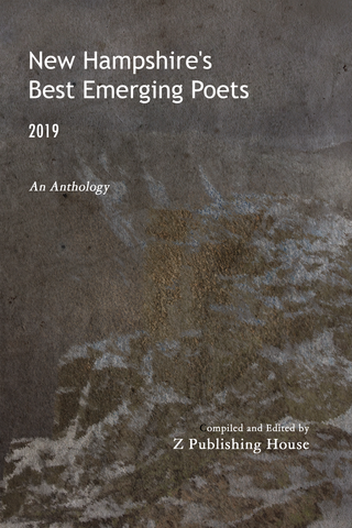 New Hampshire's Best Emerging Poets 2019: An Anthology