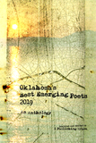 Oklahoma's Best Emerging Poets 2019: An Anthology