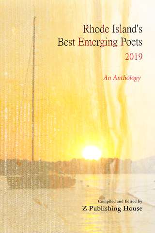 Rhode Island's Best Emerging Poets 2019: An Anthology